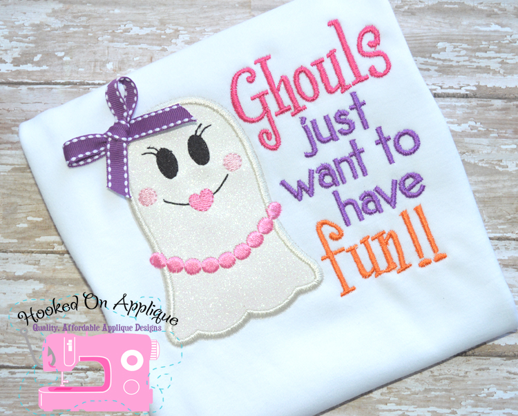 Ghouls Just Want To Have Fun Applique