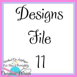 Designs File 11