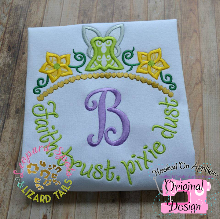 Faith, Trust, Pixie Dust Applique