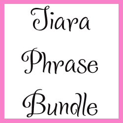 Tiara Phrase Bundle