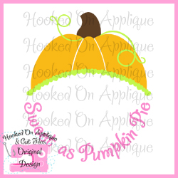 Sweet as Pumpkin Pie CUT FILE