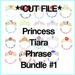 Tiara Phrase CUT FILE Bundle